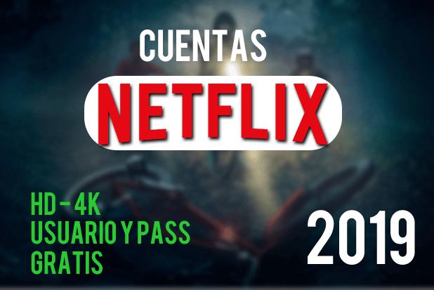 Cuentas Netflix Premium Gratis - Cuentas Compartidas {Agosto 2019}